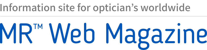 Information site for optician's worldwide  MR™ Web Magazine