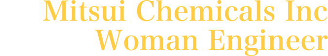 Mitsui Chemicals Inc Woman Engineer