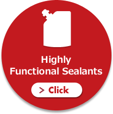 Highly Functional Sealants Click