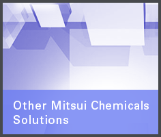 Other Mitsui Chemicals Solutions