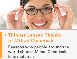 Thinner Lenses Thanks to Mitsui Chemicals