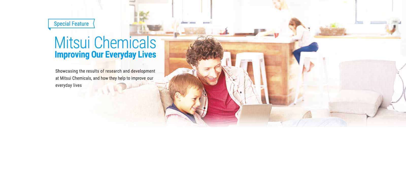 Mitsui Chemicals Improving Our Everyday Lives